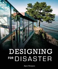 Boyce Thompson: Designing For Disaster