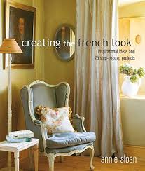 Annie Sloan: Creating The French Look
