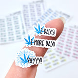 Marijuana Pot Leaf Countdown stickers - 31-day countdown with YAY finish sticker