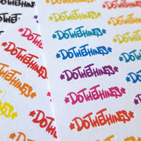 Do The Things Hand-Lettered Stickers