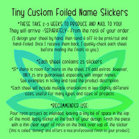 "Tiny custom name clear foiled stickers - ""Sign"" your resin products with holo silver foil! 