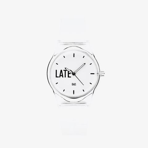 Transparent Late Watch - Bad Goods