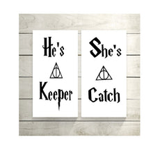 Load image into Gallery viewer, He's a Keeper...She's a Catch Sign Duo