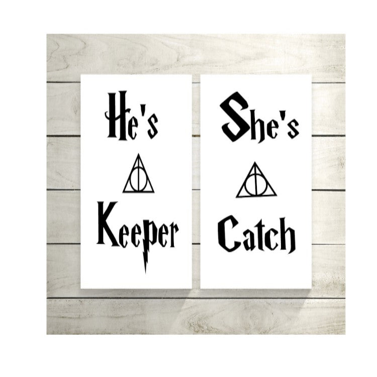 He's a Keeper...She's a Catch Sign Duo