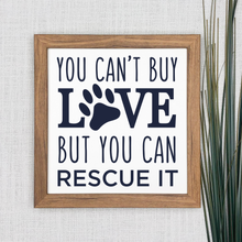 Load image into Gallery viewer, Rescue dog quote