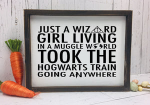 Just a Wizard Girl - Sign