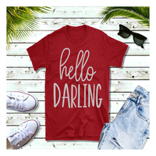 Load image into Gallery viewer, Hello Darling - Shirt