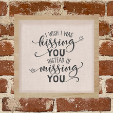 Load image into Gallery viewer, Missing you  - Sign