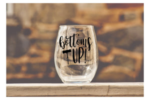 Bottoms UP - Wine Glass