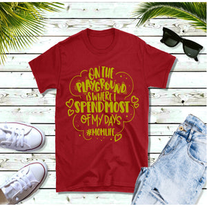 On the playground...MomLIfe - Shirt