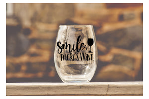 Smile there's Wine - Wine Glass