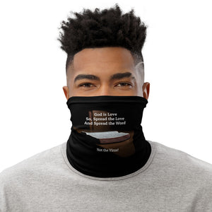 "Christian Neck Gaiter : ""God is Love, So Spread the Love, Spread the Word, Not the Virus!"""
