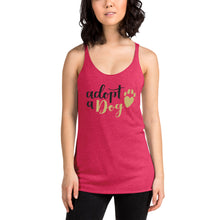 "Load image into Gallery viewer, ""Adopt a Dog"" Women's Racerback Tank"