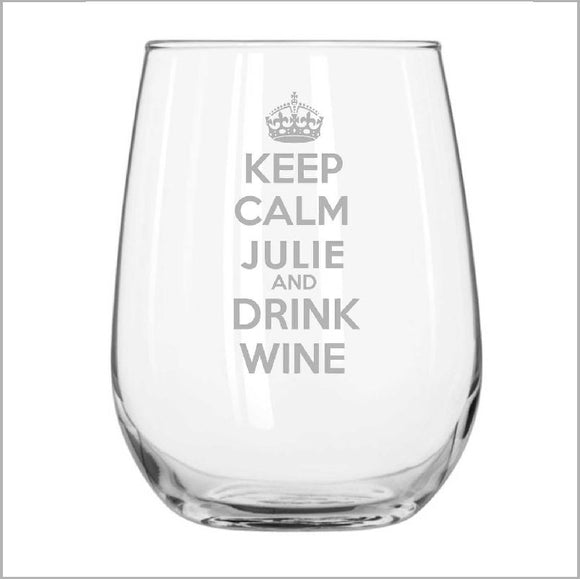 Keep Calm Stemless Wine Glass Personalised Glasses Engrave Works