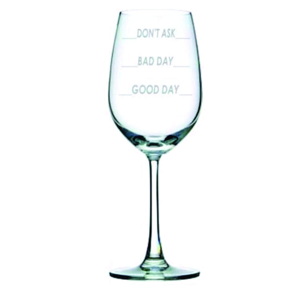 Personalised Glasses - Engraved Good Day Bad Day Wine Glass, Set Of 6