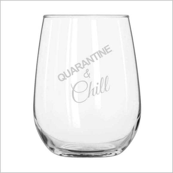 Quarantine & Chill Stemless Wine Glass