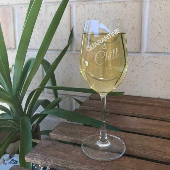 Quarantine & Chill Wine Glass