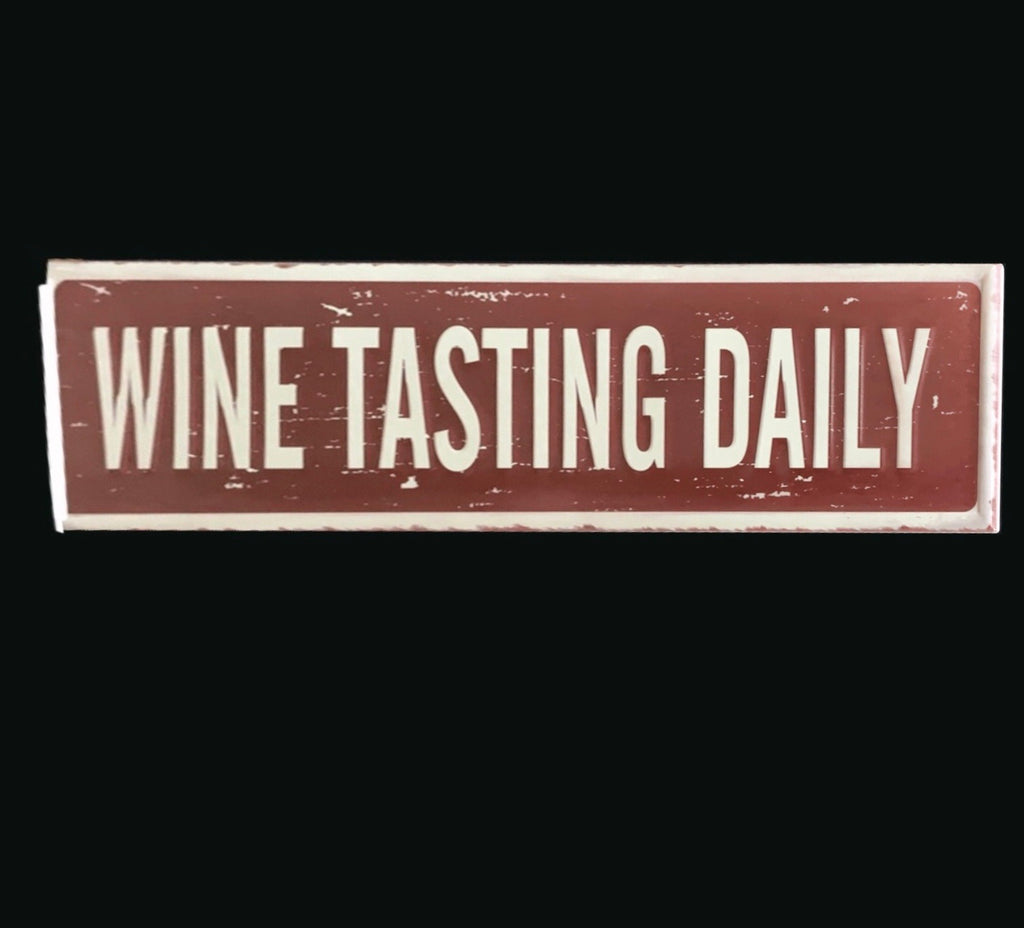 Wine Tasting Daily | Metal Home Decor Sign - Sugold Jewellers & Giftware