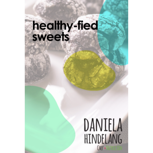 Healthy-fied Sweets