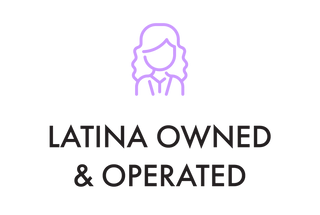 Latina Owned and Operated