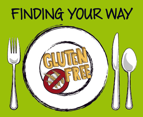 Finding Your Way: Gluten Free