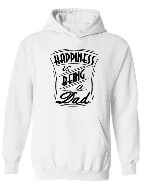 Happiness is being a Dad Hoodie father Hoodie