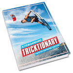 KITEBOARDING TRICKTIONARY: TWINTIP SUPREME EDITION
