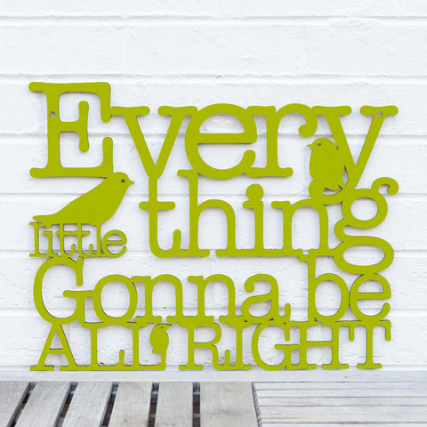 Spunky Fluff Artful Sign Every Little Thing Gonna Be All Right Artistic Cut Out Wood Signs Inspirational word art for your wall