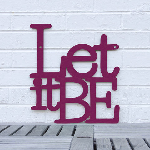 Spunky Fluff Artful Sign Let It Be Artistic Cut Out Wood Signs Inspirational word art for your wall
