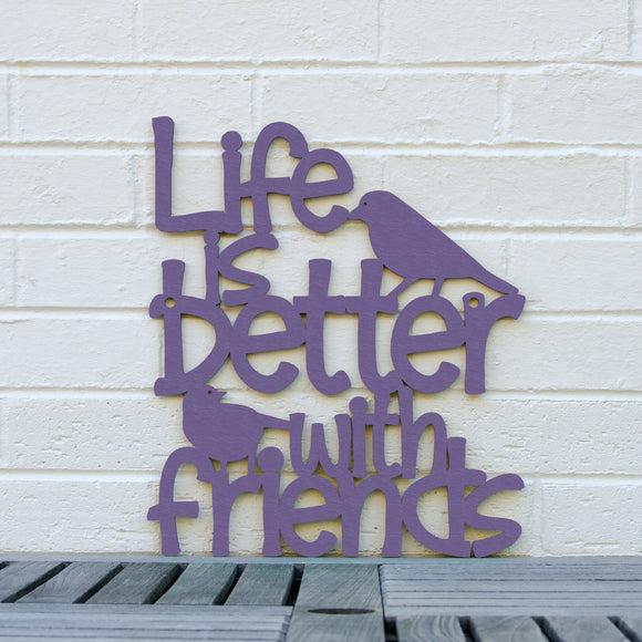 Spunky Fluff Artful Sign Life Is Better With Friends Artistic Cut Out Wood Signs Inspirational word art for your wall