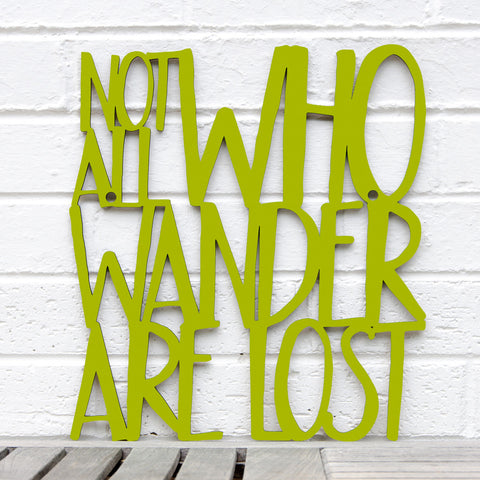Spunky Fluff Artful Sign Not All Who Wander Are Lost Artistic Cut Out Wood Signs Inspirational word art for your wall