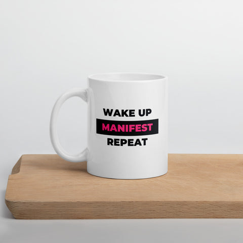 """Wake Up, Manifest, Repeat"" Mug"