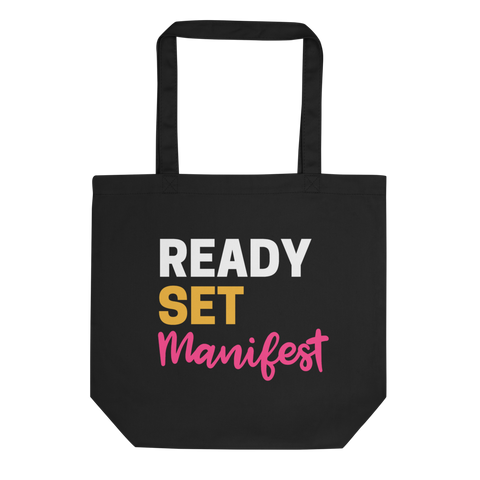 """Ready Set Manifest"" - Eco Tote Bag"