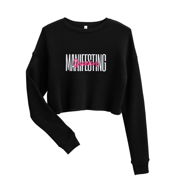 """Manifesting Queen"" Crop Sweatshirt"