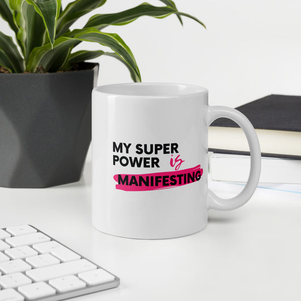 """My Superpower"" Mug"