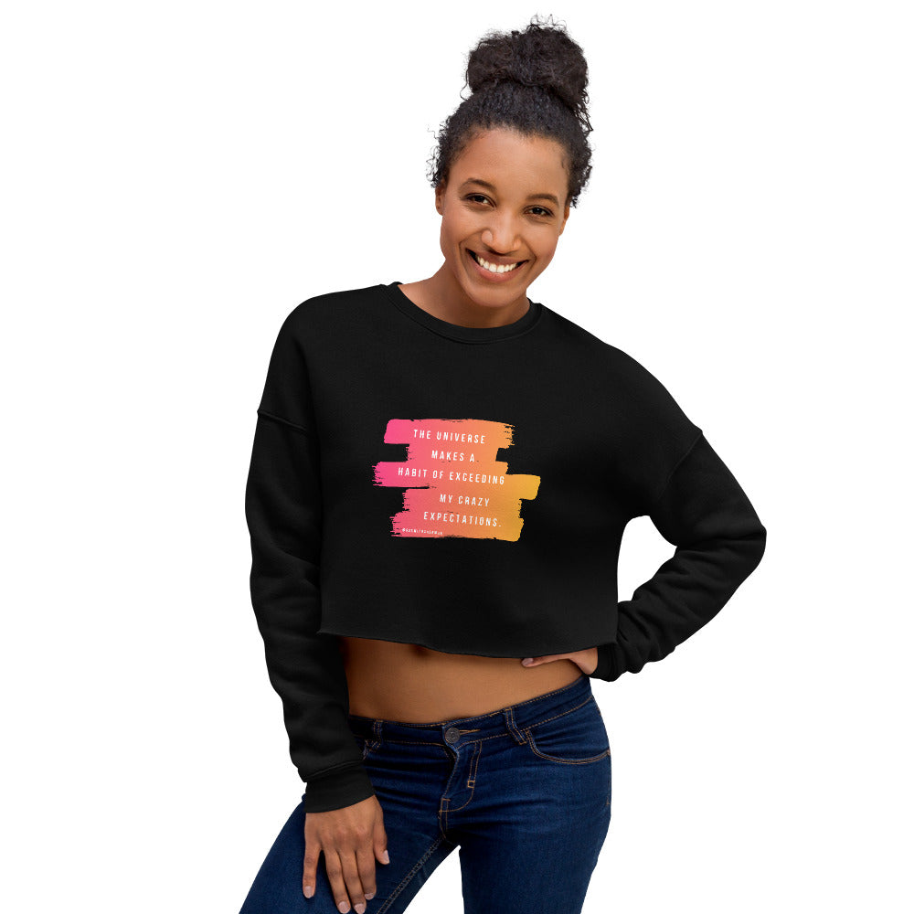 Quote 2 Crop Sweatshirt