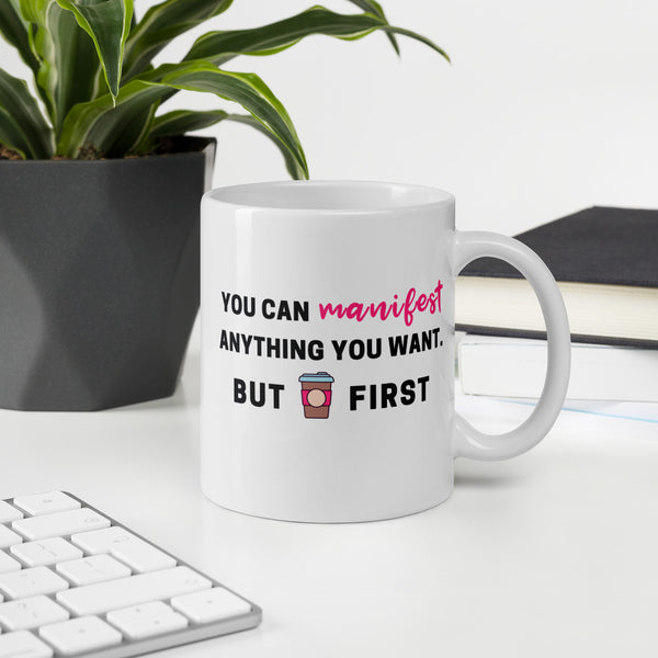 """Coffee First"" Mug"