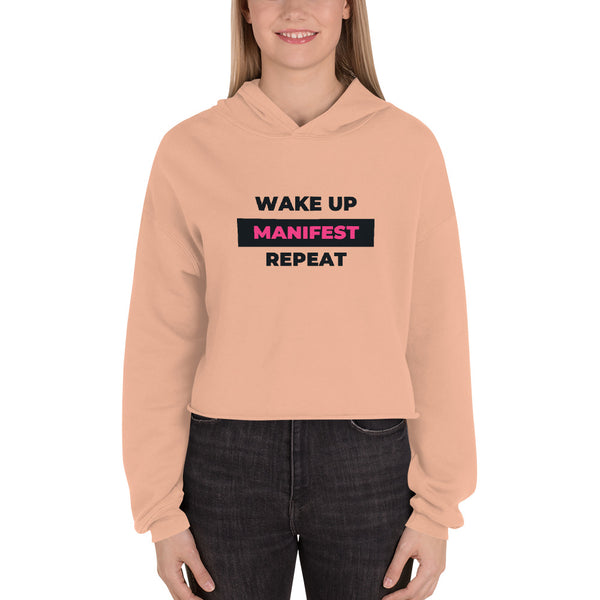 """Wake Up, Manifest, Repeat"" Crop Hoodie"