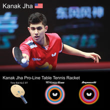 Load image into Gallery viewer, Butterfly Kanak Jha Pro-Line Ping Pong Racket