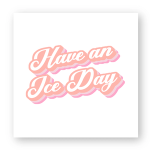 STICKER CARRÉ - ICE DAY PINK