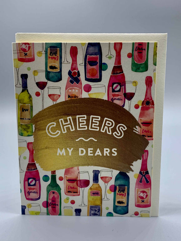 Cheers My Dears Greeting Card