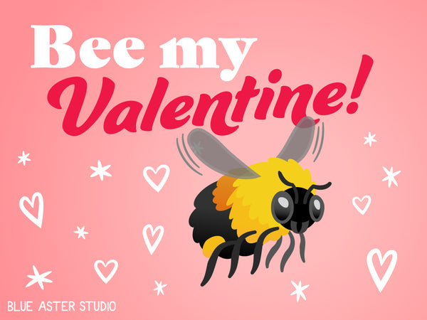 """An illustrated Valentine's day card featuring a bumblebee saying """"Bee my Valentine!"""""""