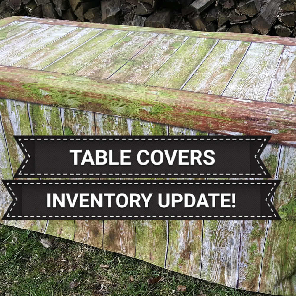 Table Covers from Stack Displays - Inventory UPDATE!!