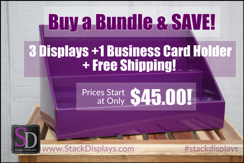 Buy a Stack Display Bundle and SAVE!