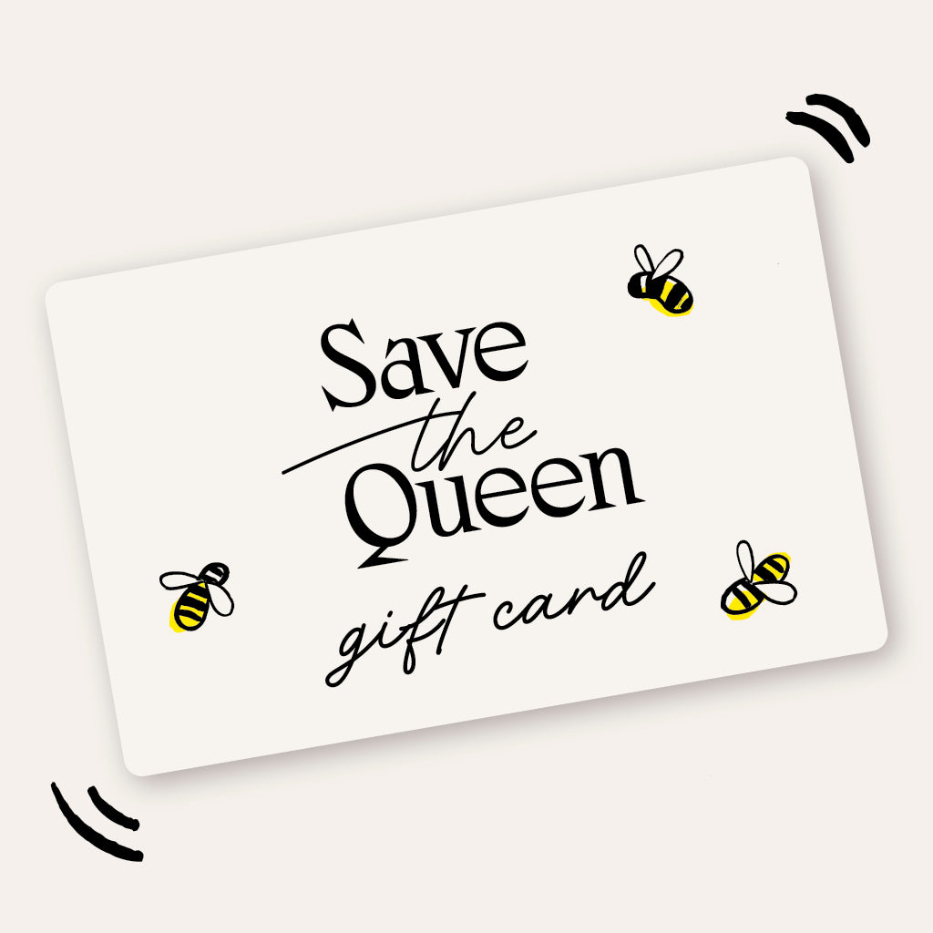 Save The Queen Gift Card