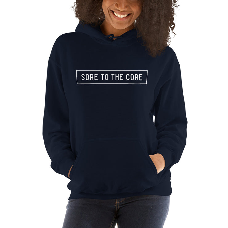 Sore to the core Unisex Hoodie