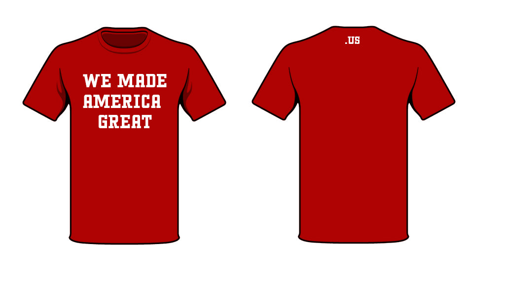 We Made America Great OG RED Tee