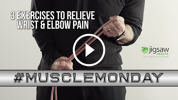 3 Exercises to Relieve Wrist & Elbow Pain | #MuscleMonday