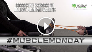 Corrective Exercise to Relieve Plantar Fasciitis | #MuscleMonday