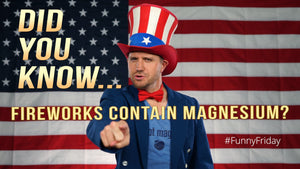 Did You Know Fireworks Contain Magnesium? | #FunnyFriday